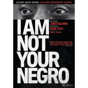 3 10 I am not your negro